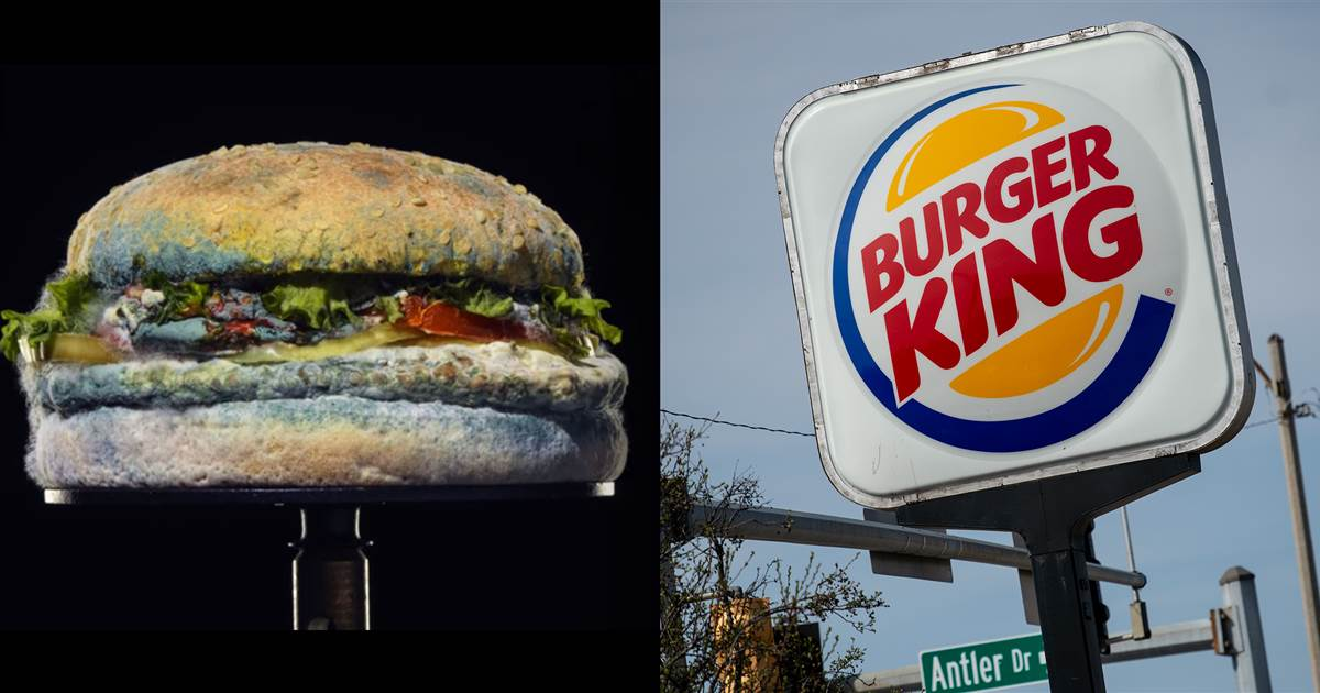 Burger King; moldy burger; natural products added towards end of year